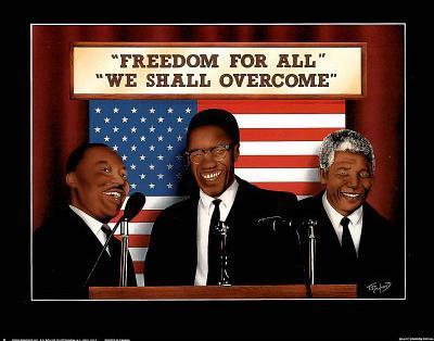 Freedom for All We Shall Overcome MLK Malcolm X Mandela