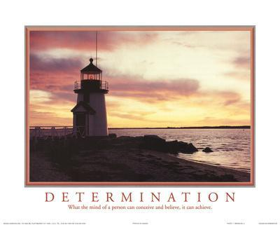 Determination Mind can Conceive and Believe It can Achieve Lighthouse Motivational