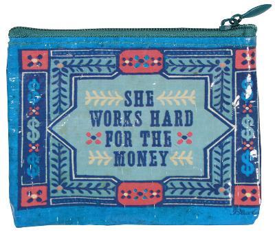 She Works Hard Coin Purse
