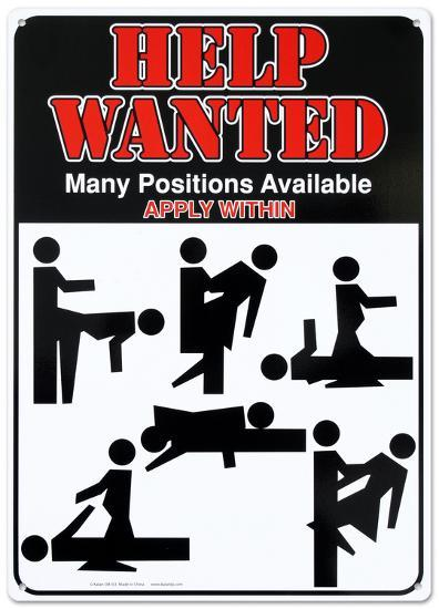 Help Wanted Many Positions Available Apply Within Sex Tin
