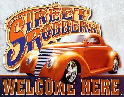 Street Rodders Welcome Here