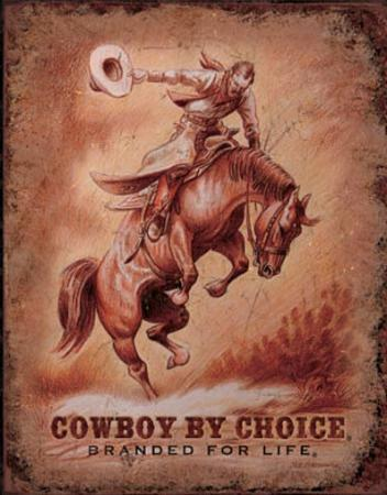 Cowboy by Choice Branded for Life Rodeo