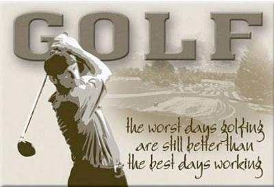 Golf Worst Days Golfing Best Days Working Magnet