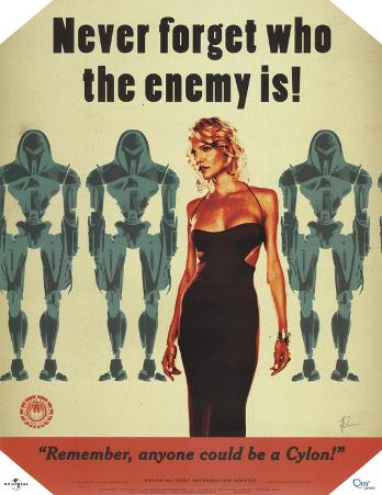 Battlestar Galactica Never Forget Who the Enemy Is! TV Poster Print