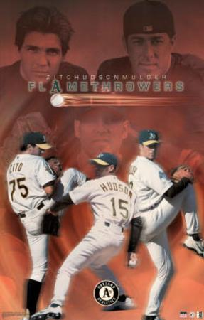 Oakland Athletics Flamethrowers Barry Zito Tim Hudson Mark Mulder Sports Poster Print