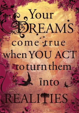 Your Dreams Come True Motivational Poster Print