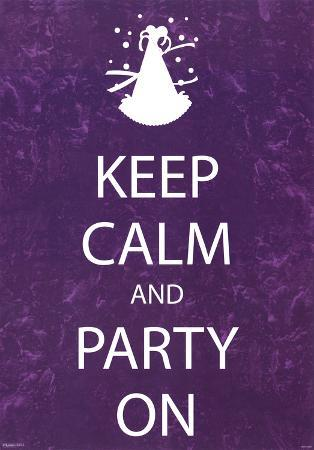 Keep Calm and Party On Purple Motivational Poster Print