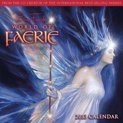 World of Faerie, Brian Froud's  - 2013 12-Month Calendar