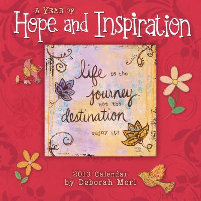 Year of Hope and Inspiration, A - 2013 12-Month Calendar
