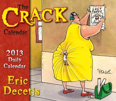 Crack Calendar   - 2013 Box/Daily Calendar