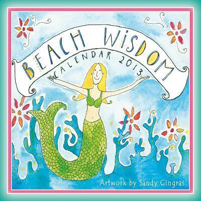 Beach Wisdom - 2013 12-Month Mini Calendar