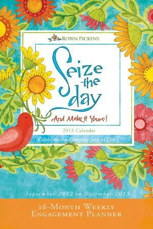 Seize the Day - 2013 16-Month Weekly Engagement Planner