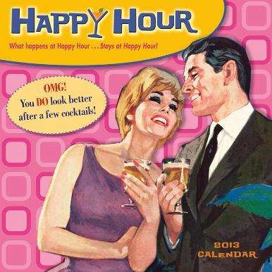 Happy Hour - 2013 12-Month Calendar