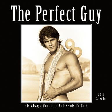 Perfect Guy  - 2013 12-Month Calendar
