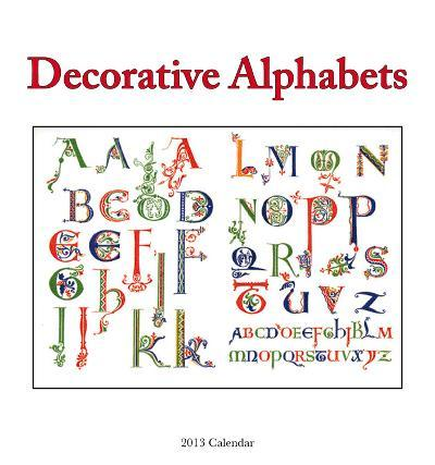 Decorative Alphabets - 2013 Easel/Desk Calendar