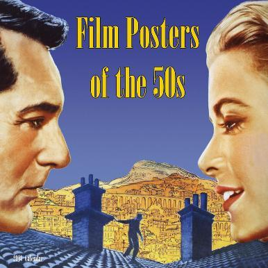 Film Posters of the 1950's  - 2013 Wall Calendar