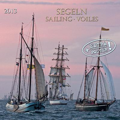 Sailing - 2013 Wall Calendar