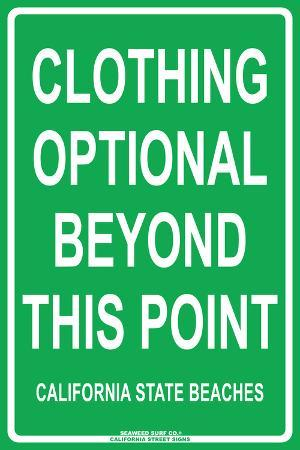 Clothing Optional Beyond this Point  California State Beaches