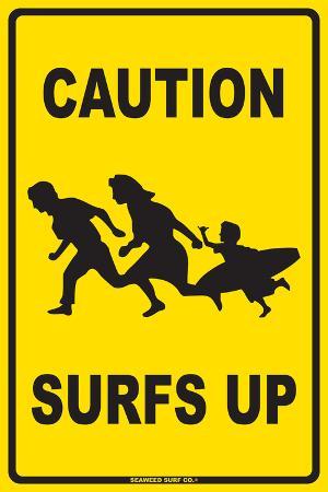 Caution Surfs Up