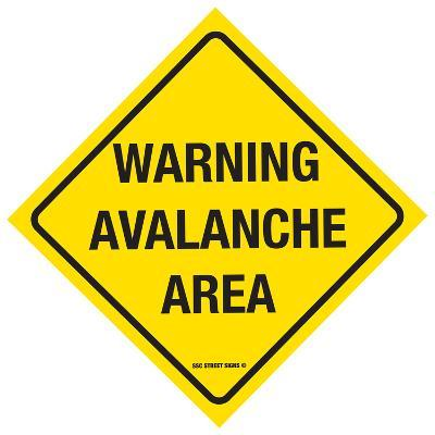 Warning Avalanche Area