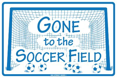 Gone to the Soccer Field
