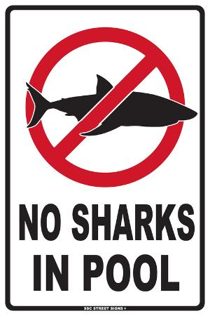 No Sharks in Pool
