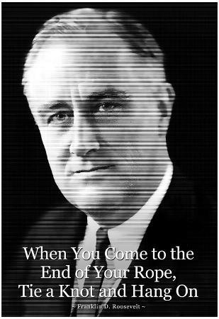 Franklin D. Roosevelt Hang On