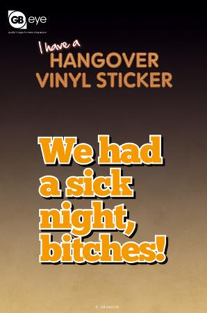 Hangover Vinyl Sticker