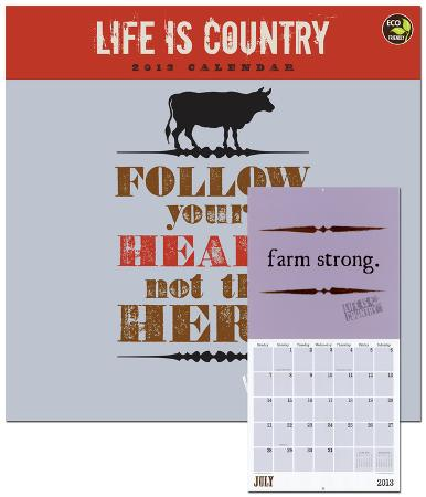 Life is Country - 2013 Calendar