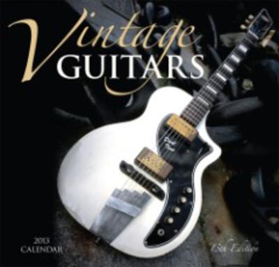 Vintage Guitars - 2013 Calendar
