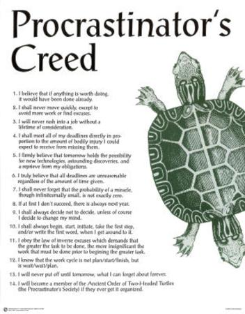 Procrastinator's Creed Humor College Poster Funny Print