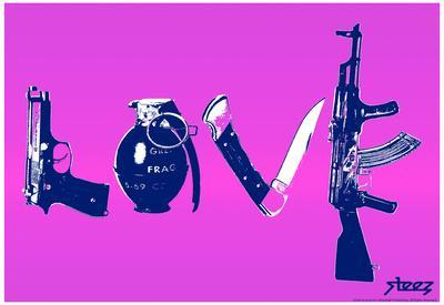 Love (Weapons) Purple Steez Poster