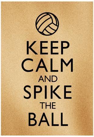 Keep Calm and Spike the Ball Beach Volleyball