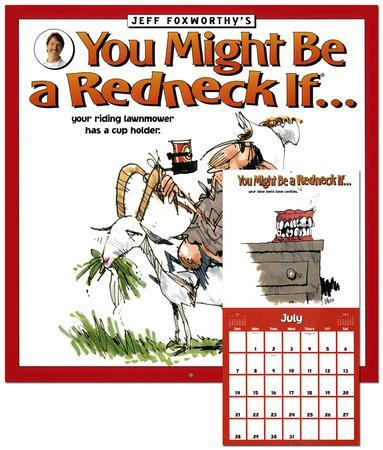 Jeff Foxworthy's You Might Be a Redneck If... - 2013 Calendar