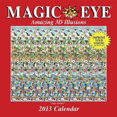 Magic Eye - 2013 Calendar