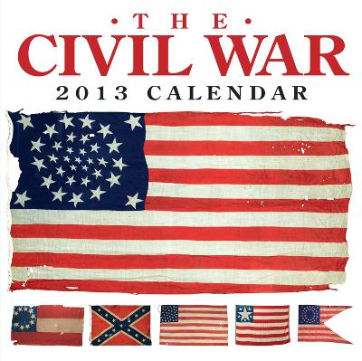 The Civil War - 2013 Day-to-Day Calendar