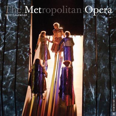 The Metropolitan Opera - 2013 Calendar