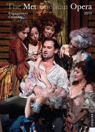 The Metropolitan Opera - 2013 Engagement Calendar