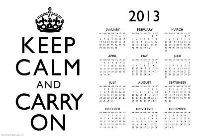 Keep Calm and Carry On White 2013 Calendar Poster
