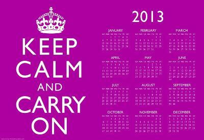 Keep Calm and Carry On Purple 2013 Calendar Poster