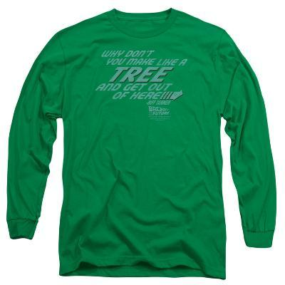Long Sleeve: Back to the Future - Make Like a Tree