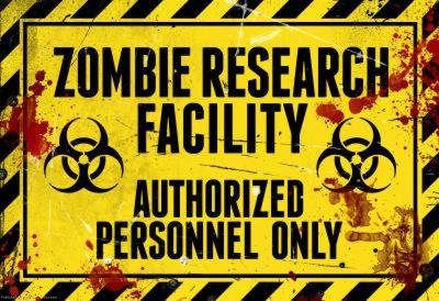 Zombie Research Facility - Authorized Personnel Only