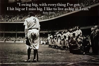 Babe Ruth - Swing Big Quote