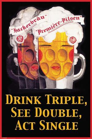 Drink Triple See Double
