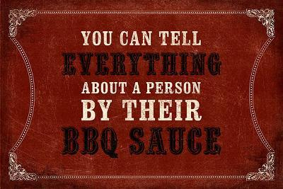 Everything About a Person…BBQ Sauce
