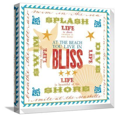 At The Beach You Live In Bliss