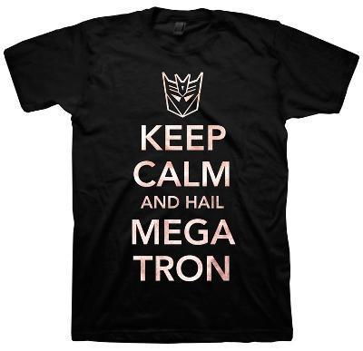 Transformers - Keep Calm and Hail Megatron