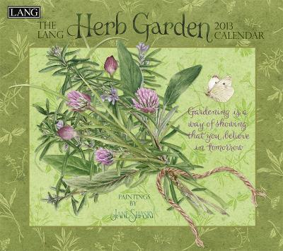Herb Garden - 2013 Wall Calendar