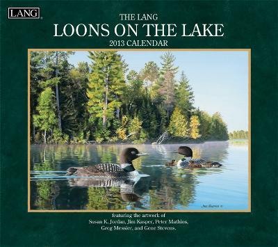 Loons On The Lake - 2013 Wall Calendar
