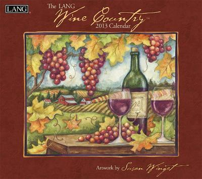 Wine Country - 2013 Wall Calendar